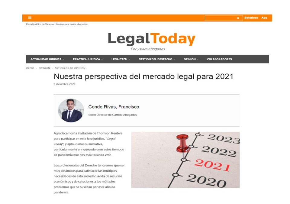 Legal Today entrevista a nuestro Socio Director Francisco Conde para analizar nuestra perspectiva del mercado legal para 2021